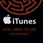 Here I Am At The End arriva su ITUNES, preordinalo ora!